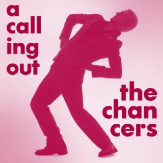 CD The Chancers - A Calling Out